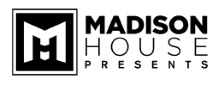 Madison House Presents